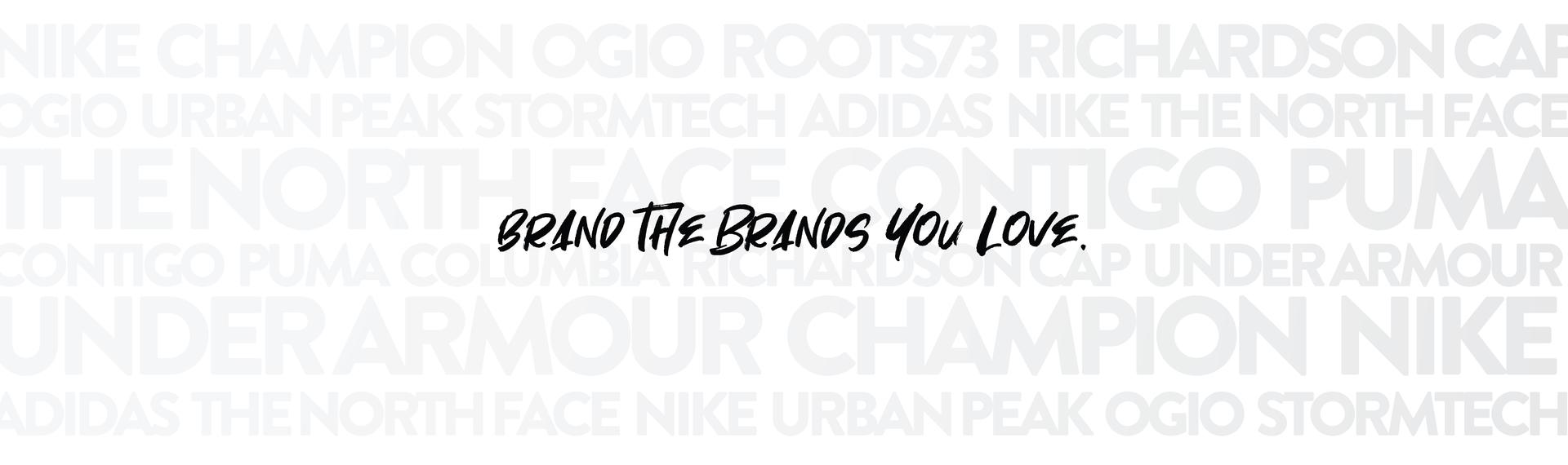 Brand the Brands You Love
