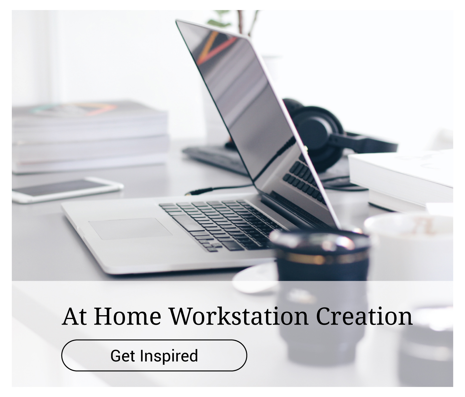 At Home Workstation Creation